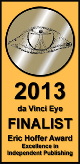 The Humanist Approach to Happiness was a finalist for the Da Vince Eye prize at Eric Hoffer Book Awards
