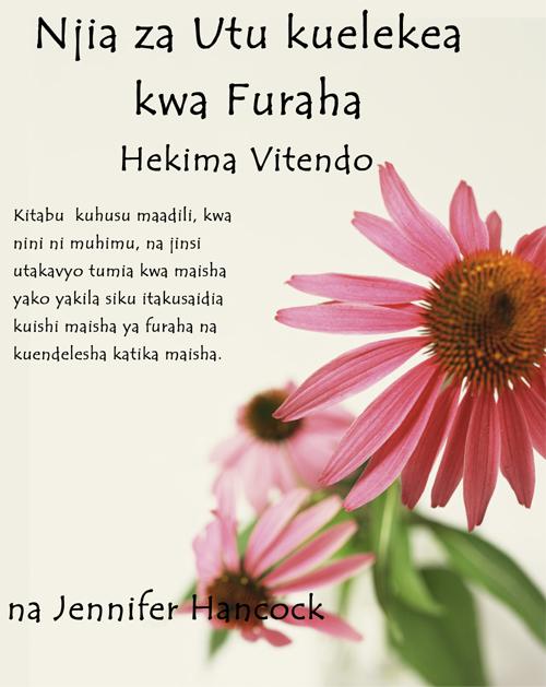 Njia za Utu kuelekea kwa Furaha: Hekima Vitendo